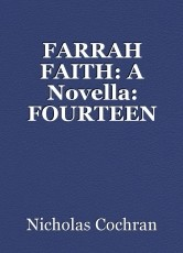 FARRAH FAITH: A Novella: FOURTEEN