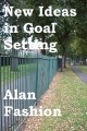 New Ideas in Goal Setting