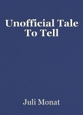 Unofficial Tale To Tell