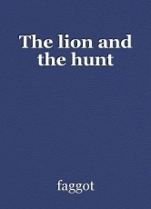 The lion and the hunt
