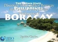 Discover what makes Boracay the Crown Jewel of the Philippines?