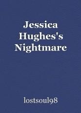 Jessica Hughes's Nightmare