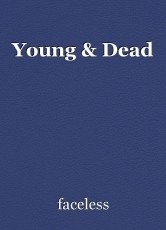 Young & Dead