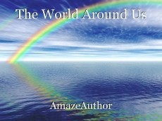 The World Around Us