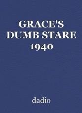 GRACE'S DUMB STARE 1940