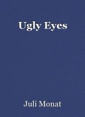 Ugly Eyes