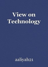 View on Technology