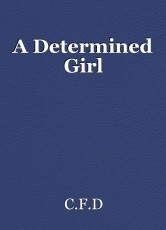 A Determined Girl