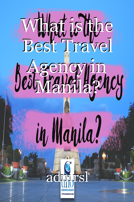 What is the Best Travel Agency in Manila?, article by admrsl