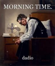 MORNING TIME.