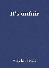 It's unfair