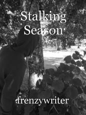 Stalking Season