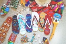 Reasons Why You Should Visit the Philippines