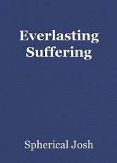 Everlasting Suffering