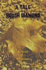 A Tale of a Rough Diamond