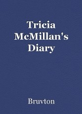 Tricia McMillan's Diary