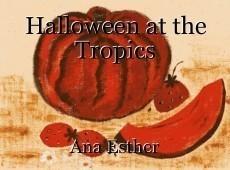 Halloween at the Tropics