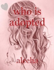 who is adopted