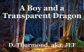 A Boy and a Transparent Dragon