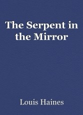 The Serpent in the Mirror