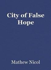 City of False Hope