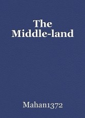 The Middle-land