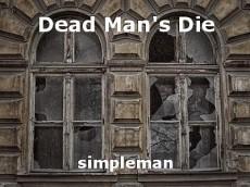 Dead Man's Die