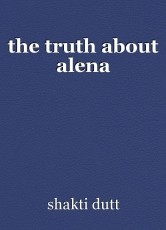 the truth about alena