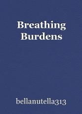 Breathing Burdens