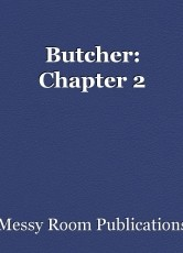 Butcher: Chapter 2