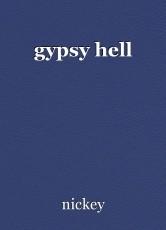 gypsy hell