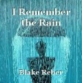 I Remember the Rain