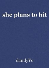 she plans to hit
