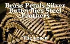Brass Petals Silver Butterflies Steel Feathers