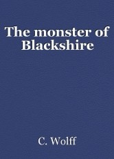The monster of Blackshire