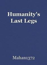 Humanity's Last Legs
