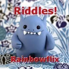 Riddles!
