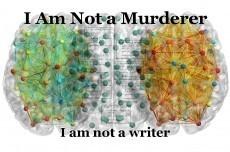 I Am Not a Murderer