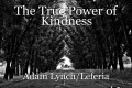 The True Power of Kindness