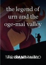 the legend of urn and the oge-mai valley