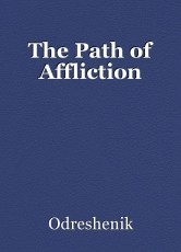 The Path of Affliction