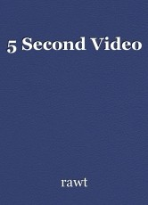 5 Second Video