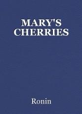MARY'S CHERRIES