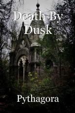 Death By Dusk