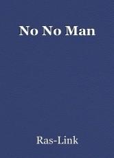 No No Man