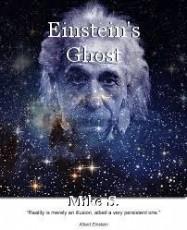 Einstein's Ghost