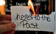 Death To Love
