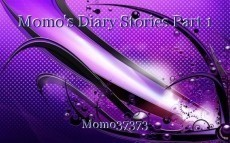 Momo's Diary Stories Part 1
