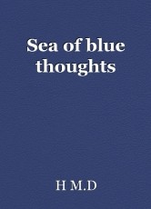 Sea of blue thoughts