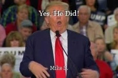 Yes, He Did!